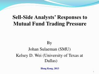 Sell-Side Analysts' Responses to Mutual Fund Trading Pressure