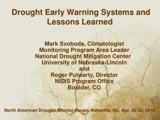Drought Early Warning Systems and Lessons Learned
