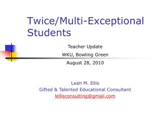 Twice/Multi-Exceptional Students