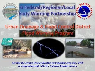 Urban Drainage & Flood Control District  Flood Warning Program