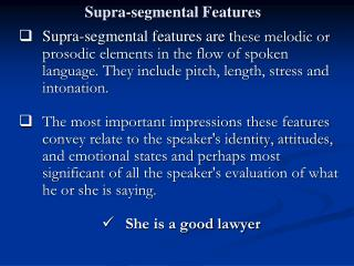 Supra-segmental Features