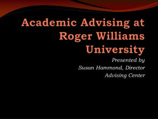 Academic Advising at Roger Williams University