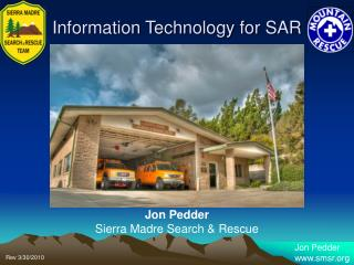 Jon Pedder Sierra Madre Search & Rescue