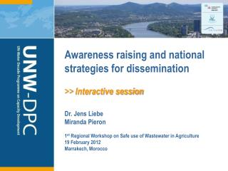 Awareness raising and national strategies for dissemination >> Interactive session