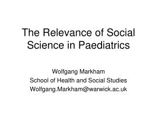 The Relevance of Social Science in Paediatrics