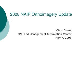 2008 NAIP Orthoimagery Update