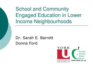School and Community Engaged Education in Lower Income Neighbourhoods