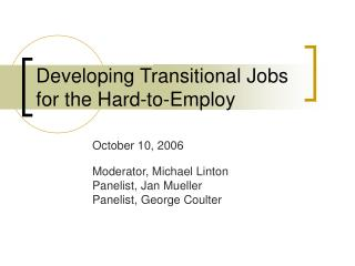 Developing Transitional Jobs for the Hard-to-Employ