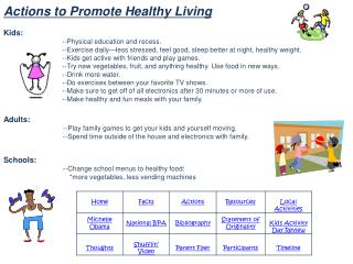 Actions to Promote  Healthy Living Kids: