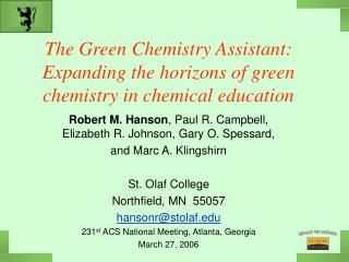 The Green Chemistry Assistant: Expanding the horizons of green chemistry in chemical education
