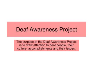 Deaf Awareness Project