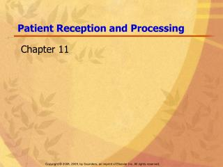 Patient Reception and Processing