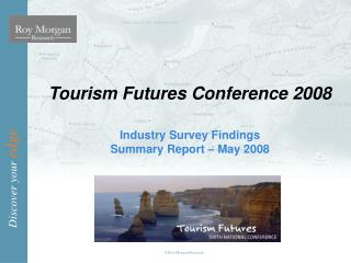Tourism Futures Conference 2008