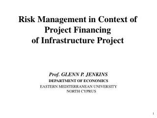Risk Management in Context of Project Financing  of Infrastructure Project
