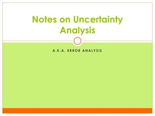 Notes on Uncertainty Analysis