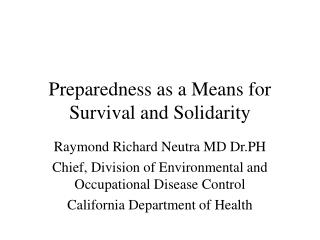 Preparedness as a Means for Survival and Solidarity