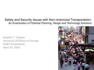 Stephen T. Vaughn University of Illinois at Chicago IGERT Presentation April 30, 2009