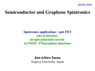 Semiconductor and Graphene Spintronics