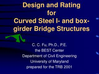 Design and Rating  for  Curved Steel I- and box-girder Bridge Structures