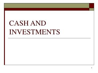 CASH AND INVESTMENTS