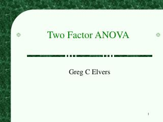 Two Factor ANOVA