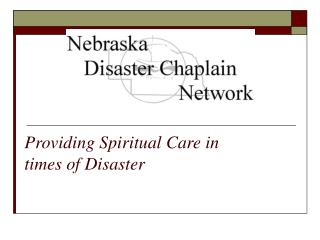 Providing Spiritual Care in  times of Disaster