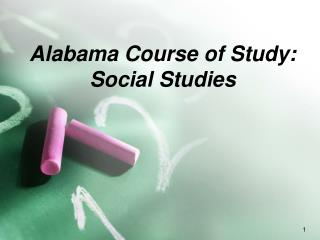 Alabama Course of Study: Social Studies