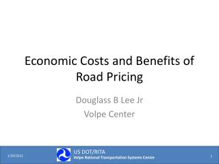 Economic Costs and Benefits of Road Pricing