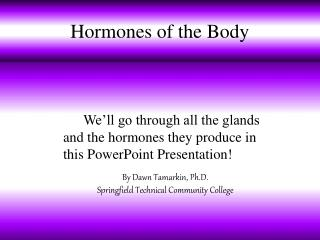 Hormones of the Body