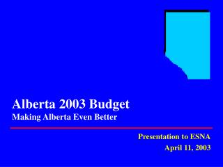 Alberta 2003 Budget Making Alberta Even Better