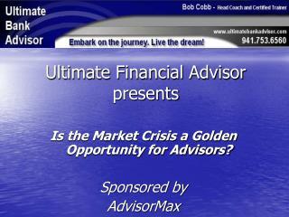 Ultimate Financial Advisor presents