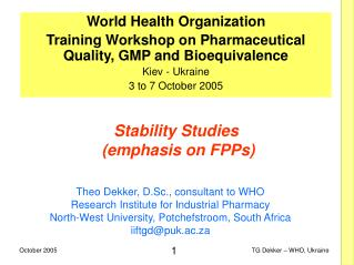 Stability Studies (emphasis on FPPs)