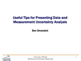 Useful Tips for Presenting Data and Measurement Uncertainty Analysis