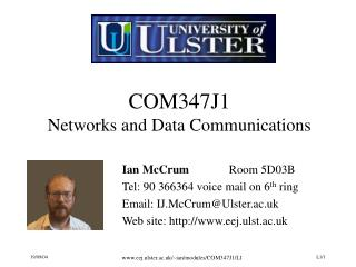 COM347J1 Networks and Data Communications