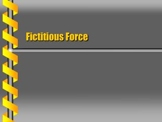 Fictitious Force