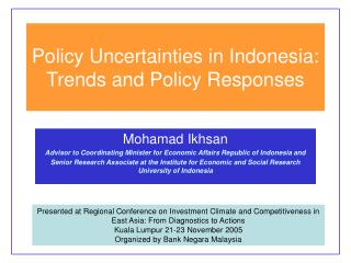 Policy Uncertainties in Indonesia: Trends and Policy Responses