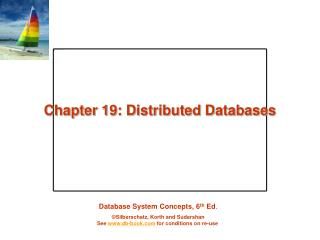 Chapter 19: Distributed Databases