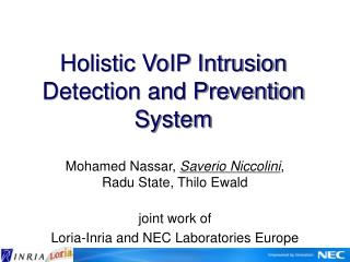 Holistic VoIP Intrusion Detection and Prevention System