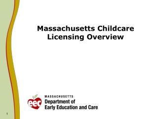 Massachusetts Childcare Licensing Overview