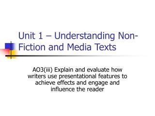 Unit 1 – Understanding Non-Fiction and Media Texts