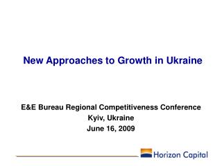 New Approaches to Growth in Ukraine