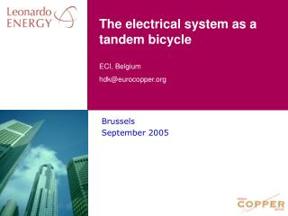The electrical system as a tandem bicycle