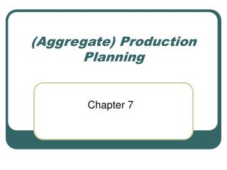 (Aggregate) Production Planning