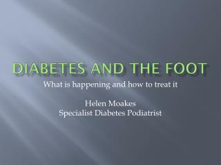 Diabetes and the foot