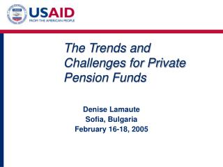 The Trends and Challenges for Private Pension Funds