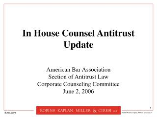 In House Counsel Antitrust Update