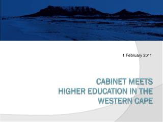 Cabinet meets  Higher Education in the  Western Cape
