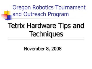 Oregon Robotics Tournament and Outreach Program