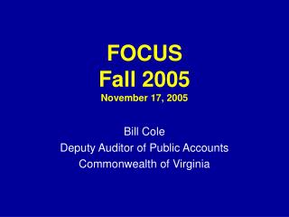 FOCUS Fall 2005 November 17, 2005