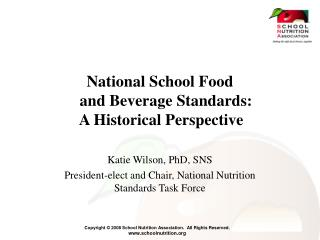 National School Food    and Beverage Standards:     A Historical Perspective
